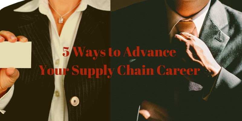 5-Ways-to-Advance-Your-Supply-Chain-Career